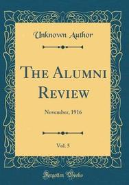 The Alumni Review, Vol. 5 by Unknown Author image