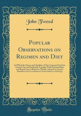 Popular Observations on Regimen and Diet by John Tweed