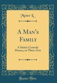 A Man's Family by Moses L image