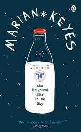 The Brightest Star in the Sky by Marian Keyes image