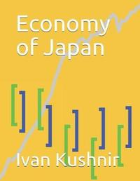 Economy of Japan by Ivan Kushnir