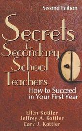 Secrets for Secondary School Teachers by Ellen Kottler
