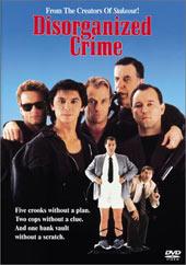 Disorganized Crime on DVD