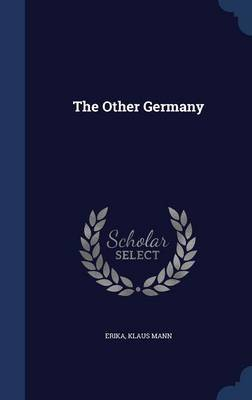 The Other Germany by Erika Erika