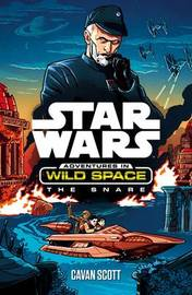 Star Wars: The Snare by Cavan Scott
