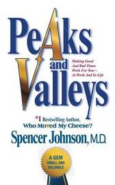 Peaks and Valleys by Spencer Johnson