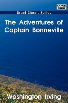 The Adventures of Captain Bonneville by Washington Irving image