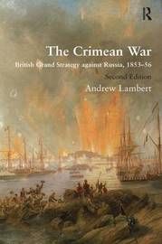 The Crimean War by Andrew Lambert
