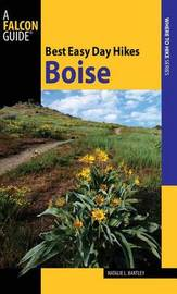 Best Easy Day Hikes Boise by Natalie L. Bartley image