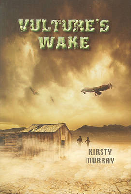 Vulture's Wake by Kirsty Murray image