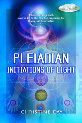 Pleiadian Initiations of Light by Christine Day image