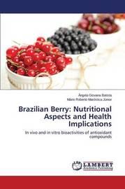 Brazilian Berry by Batista Angela Giovana