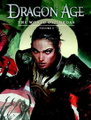 Dragon Age: The World Of Thedas Volume 2 by Bioware