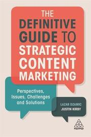 The Definitive Guide to Strategic Content Marketing by Lazar Dzamic image