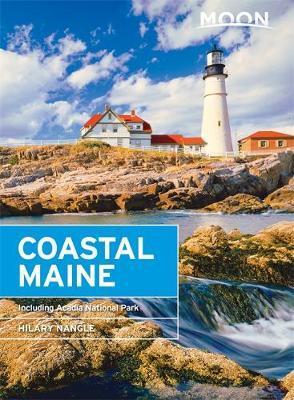 Moon Coastal Maine (Sixth Edition) by Hilary Nangle image