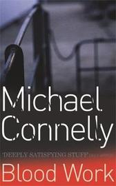 Blood Work by Michael Connelly image