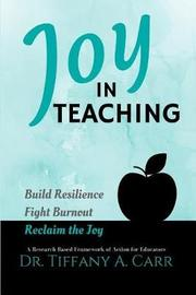 Joy in Teaching by Dr Tiffany a Carr image