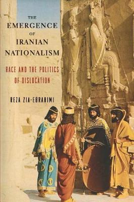 The Emergence of Iranian Nationalism by Reza Zia-Ebrahimi image