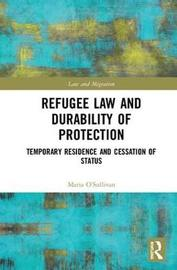 Refugee Law and Durability of Protection by Maria O'Sullivan