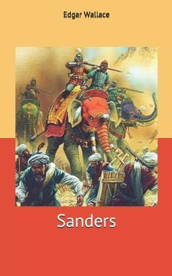 Sanders by Edgar Wallace