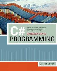C# Programming: From Problem Analysis to Program Design by Barbara Doyle image