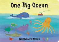 One Big Ocean by Dubravka Kolanovic