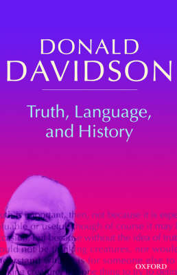 Truth, Language, and History by Donald Davidson image