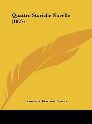 Quattro Storiche Novelle (1827) by Francesco Ottaviano Renucci image