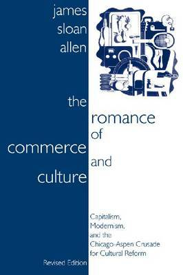 The Romance of Commerce and Culture by James Sloan Allen image