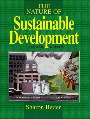 The Nature of Sustainable Development by Sharon Beder