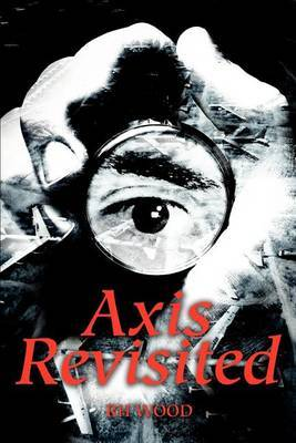 Axis Revisited by Rh H. Wood