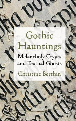 Gothic Hauntings by Christine Berthin