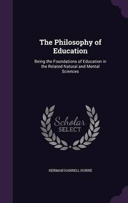 The Philosophy of Education by Herman Harrell Horne image