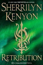 Retribution (Dark Hunter #20) US Ed. by Sherrilyn Kenyon