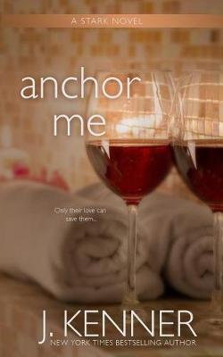 Anchor Me by Julie Kenner image