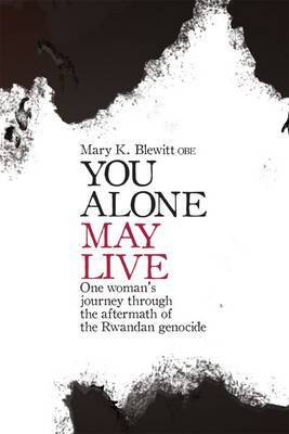 You Alone May Live by Mary K. Blewitt image