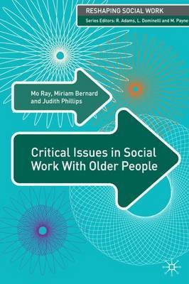 Critical Issues in Social Work With Older People by Mo Ray image