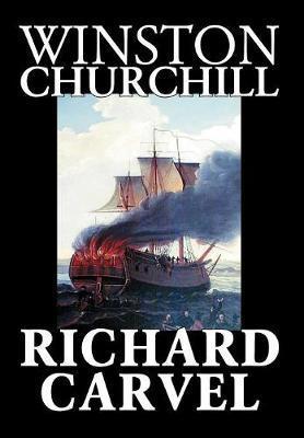 Richard Carvel by Winston, Churchill