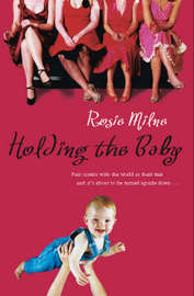 Holding The Baby by Rosie Milne image