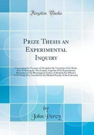 Prize Thesis an Experimental Inquiry by John Percy image