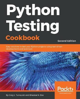 Python Testing Cookbook by Greg L. Turnquist