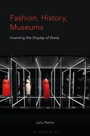 Fashion, History, Museums by Julia Petrov