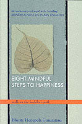 Eight Mindful Steps to Happiness by Henepola Gunaratana image