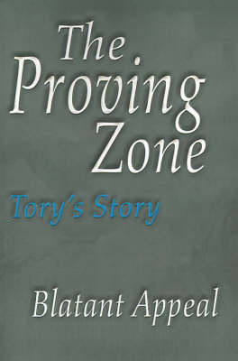 The Proving Zone by Blatant Appeal image