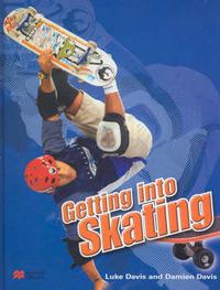 Getting Into: Skating by Luke Davis image