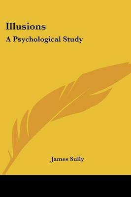 Illusions: A Psychological Study by James Sully image