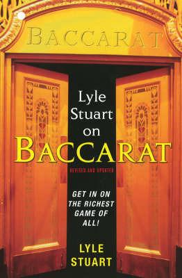Lyle Stuart On Baccarat by Lyle Stuart