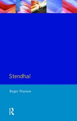 Stendhal by Roger Pearson