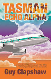 Tasman Echo Alpha by Guy Clapshaw