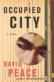 Occupied City by David Peace image